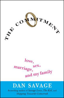 "Dan Savage's ""Commitment"""