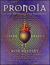 "Rob Brezsny's ""Pronoia"""